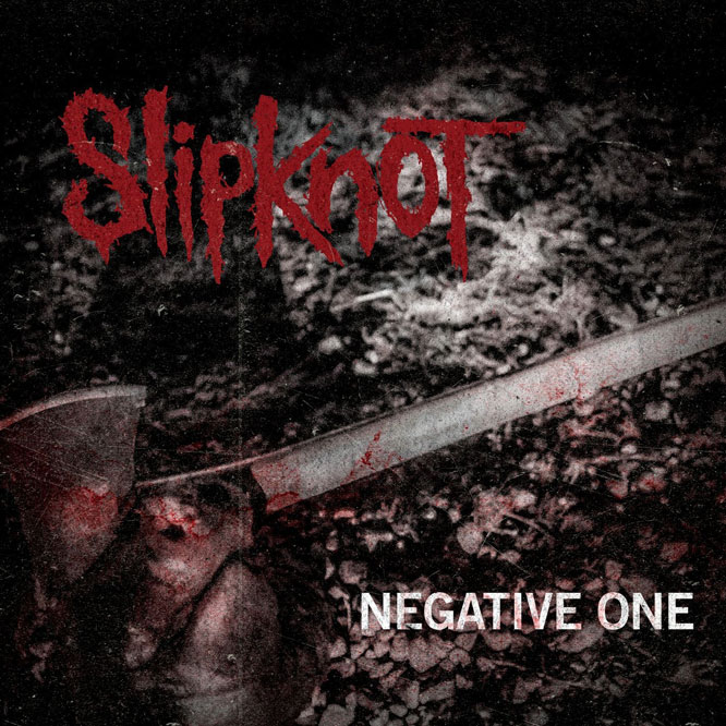 Slipknot - The Negative One
