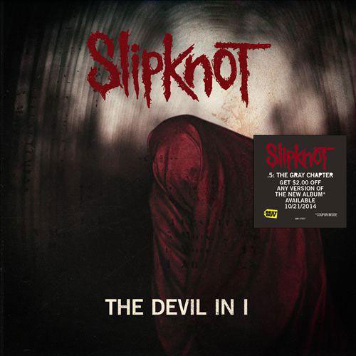 Slipknot - The Devil In I Single