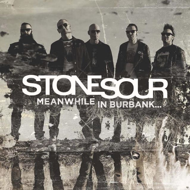 Stone Sour - Meanwhile In Burbank